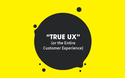 So What Exactly is True UX?